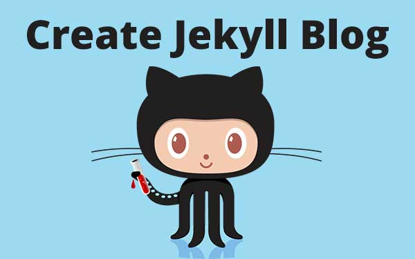 How to Create a Beautiful Jekyll Blog?