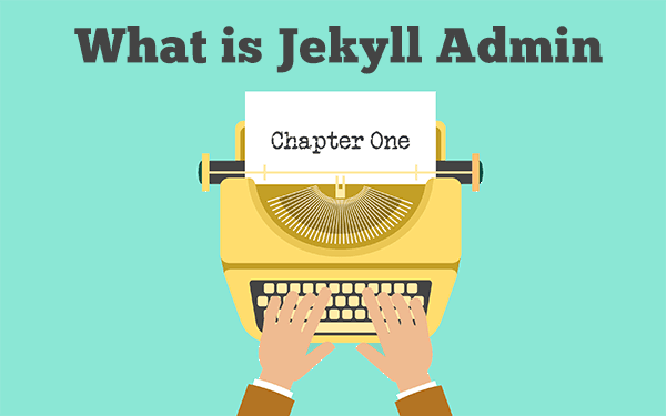 Jekyll Admin - A new GUI for Jekyll local editing!