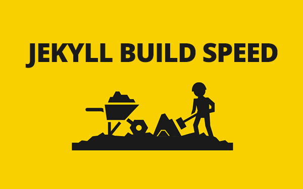 Increase Jekyll Build Speed