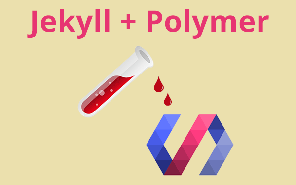 Polymer Integration with Jekyll
